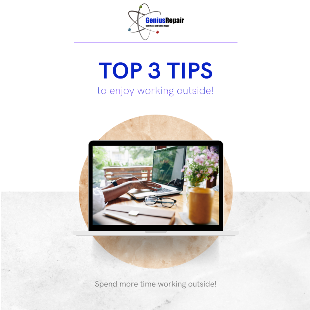 Top 3 Tips to Enjoy Working Outside